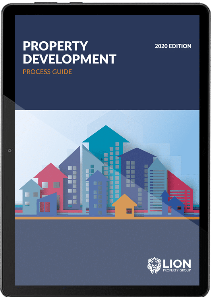 Property Development Process Guide 2020 - Lion Property Group